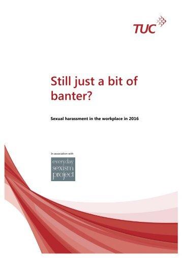 Still just a bit of banter?