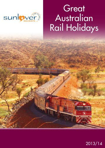 Great Australian Rail Holidays 2013/14