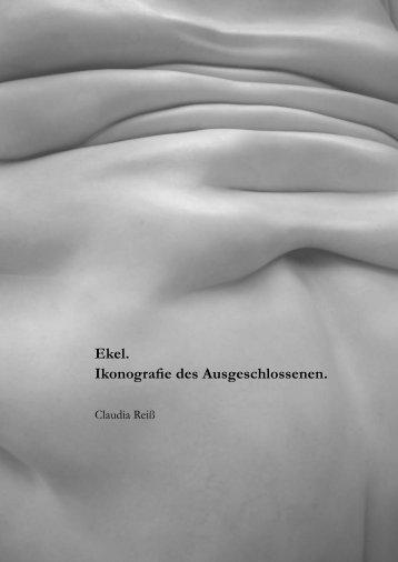 Ekel. Ikonografie des Ausgeschlossenen. - Fotostudio Essen