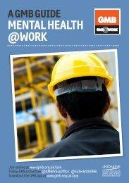 MEntAl hEAlth @WORK