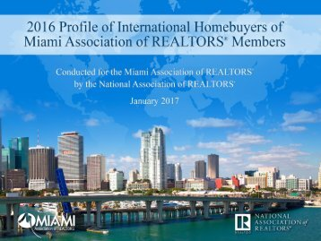 National Association of REALTORS Research Division Miami Association of REALTORS