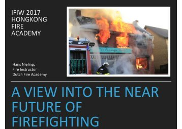 FUTURE OF FIREFIGHTING