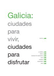 Galicia: Cities to live, cities to enjoy