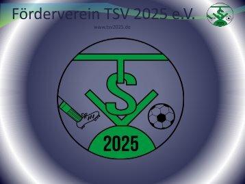 Der Förderverein TSV 2025 e. V. stellt sich vor