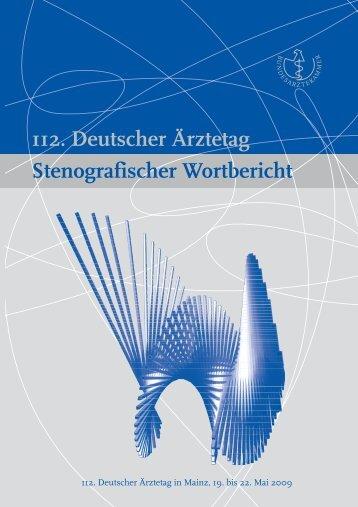 112. Deutscher Ärztetag Stenografischer Wortbericht