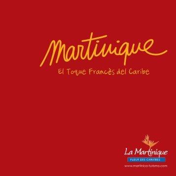Martinique El Toque Francès del Caribe
