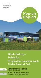 Hop-On Hop-Off Bled-Bohinj-Pokljuka