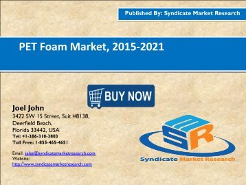 PET Foam Market, 2015-2021