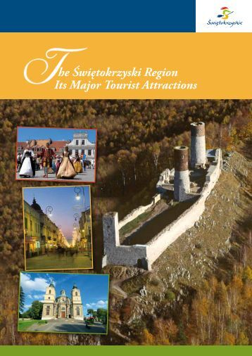 The Swietokrzyski Region The Major Tourist Attractions
