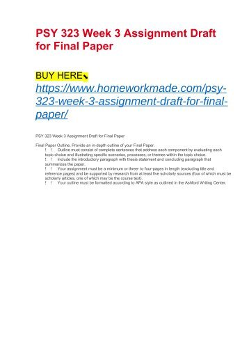 PSY 323 Week 3 Assignment Draft for Final Paper