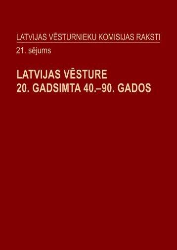 Latvijas Vēsturnieku komisijas raksti - 21.sējums - Valsts prezidenta ...
