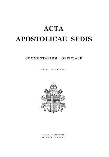 ACTA APOSTOLICAE SEDIS - La Santa Sede