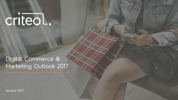 Digital Commerce & Marketing Outlook 2017