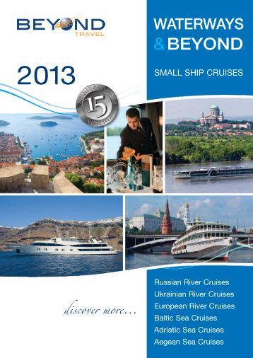 Small Ship Cruises 2013