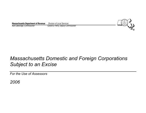 Massachusetts Domestic and Foreign Corporations     - Mass Gov