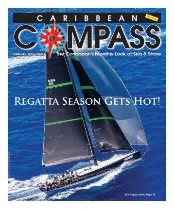 Caribbean Compass Yachting Magazine February 2017
