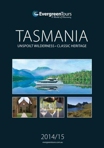 Evergreen Tasmania