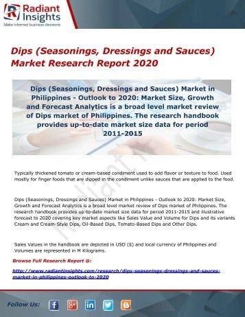 Dips (Seasonings, Dressings and Sauces) Market Research Report 2020