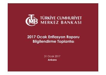 2017 Ocak Enflasyon Raporu Bilgilendirme Toplantısı