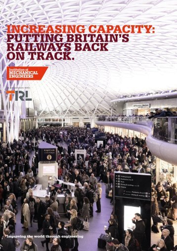 INCREASING CAPACITY PUTTING BRITAIN'S RAILWAYS BACK ON TRACK