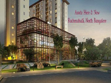 Assetz Here And Now | Rachenahalli, Bangalore