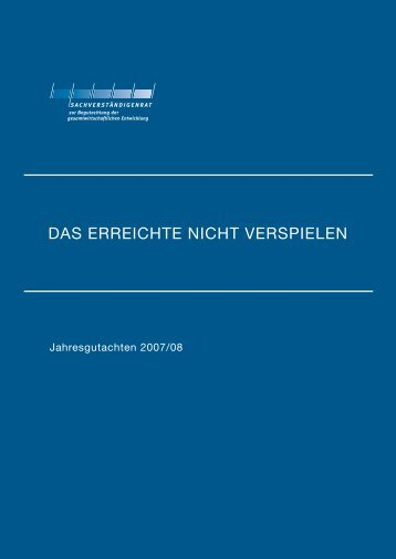 DAS ERREICHTE NICHT VERSPIELEN - Sachverständigenrat zur ...