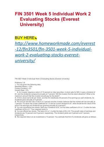 FIN 3501 Week 5 Individual Work 2 Evaluating Stocks (Everest University)