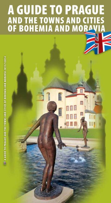 A Guide to Prague and the Towns and Cities of Bohemia and Moravia