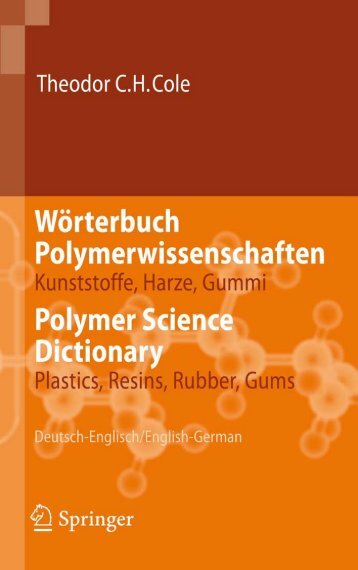 Polymer Science Dictionary - Plastics, Resins, Rubber ... - Lexicool