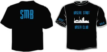 Unsere Stadt, unser Club SMB- Supportershirt