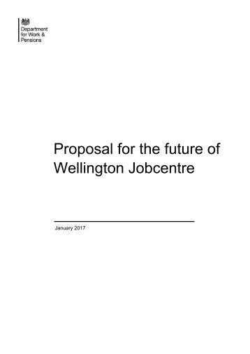 Proposal for the future of Wellington Jobcentre