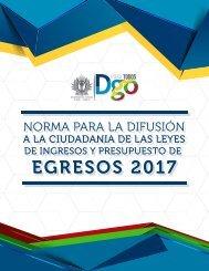 Norma para la difusión a la ciudadanía de la Ley de Ingresos y del Presupuesto de Egresos 2017