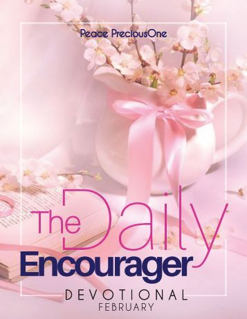 THE DAILY ENCOURAGER - FEBRUARY EDITION