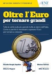 Puoi scaricare una copia digitale di questo libro dal sito www.bastaeuro.org