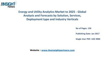 Energy and Utility Analytics Market Share, Size, Forecast and Trends by 2025 |The Insight Partners