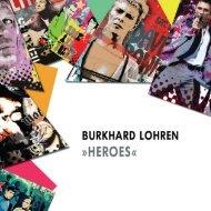BURKHARD LOHREN - HEROES