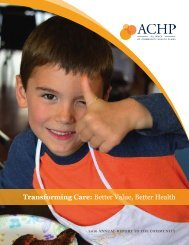 Transforming Care Better Value Better Health