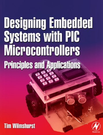 Designing Embedded Systems with PIC Microcontrollers Principles ...