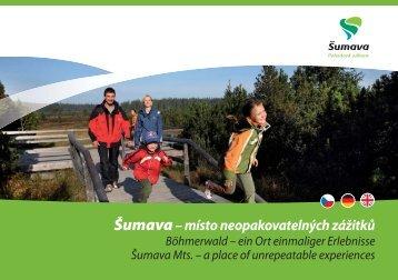 Šumava Mts. – a place of unrepeatable experiences
