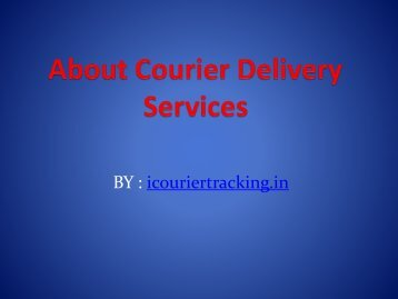 About Courier Delivery Services
