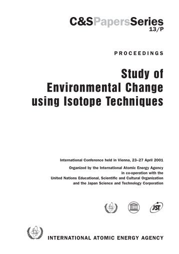 Study of Environmental Change using Isotope Techniques