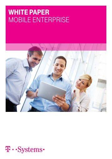 Auszug aus dem White Paper zu Mobile Enterprise