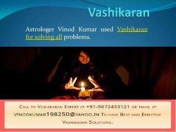 Vashikaran by Astrologer Vinod Kumar