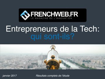 Entrepreneurs de la Tech qui sont-ils?