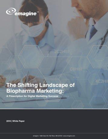 The Shifting Landscape of Biopharma Marketing