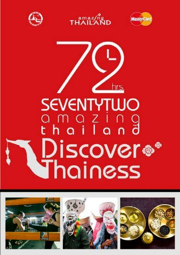 72 Hours Amazing Thailand. Discover Thainess