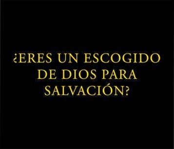 ¿Eres un escogido de Dios para salvación?