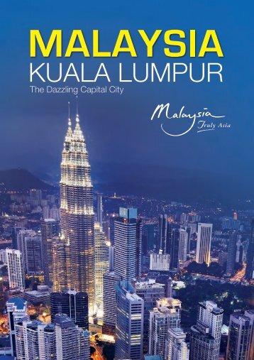 Kuala Lumpur The Dazzling Capital City