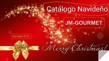 Catálogo Navideño JM-GOURMET Cestas y Lotes