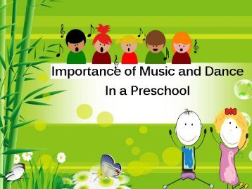 What Are The Importance of Music and Dance in a Preschool?